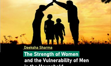 The Strength of Women and the Vulnerability of Men in the Household